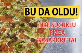 Tire Sucuklu pizzalar Pasaport Pizza'da